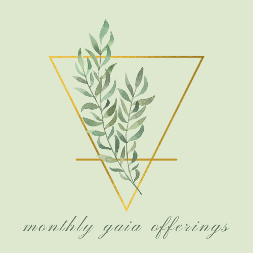 monthly gaia offerings